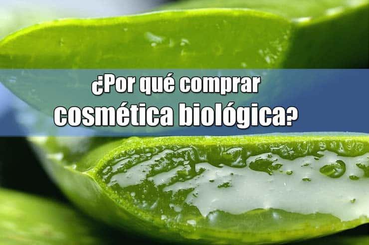 por que comprar la cosmetica biologica