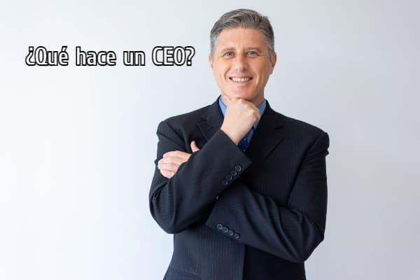 Qué hace un CEO