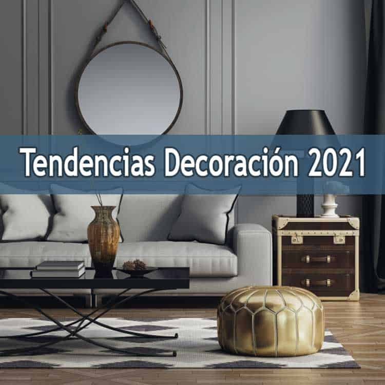 tendencias decoracion 2021